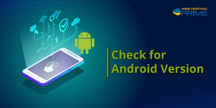Check for Android Version