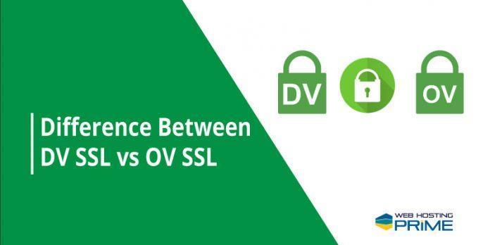 Difference Between DV SSL vs OV SSL