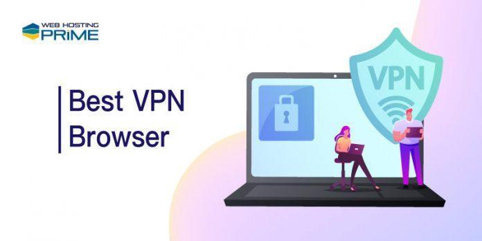 Best VPN Browser