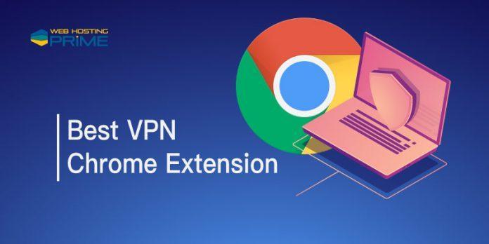 Best VPN Chrome Extension
