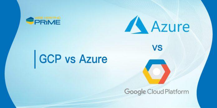 GCP vs Azure