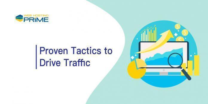 Proven Tactics to Drive Traffic