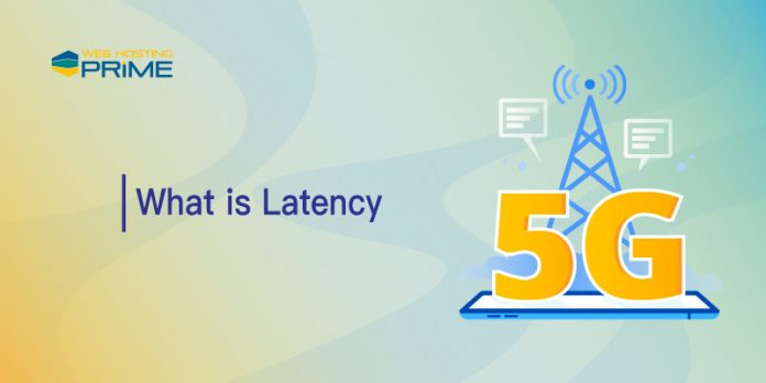 What is Latency