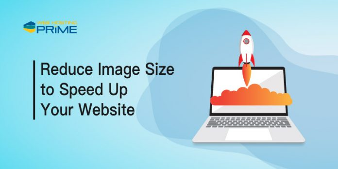 Reduce Image Size to Speed Up Your Website